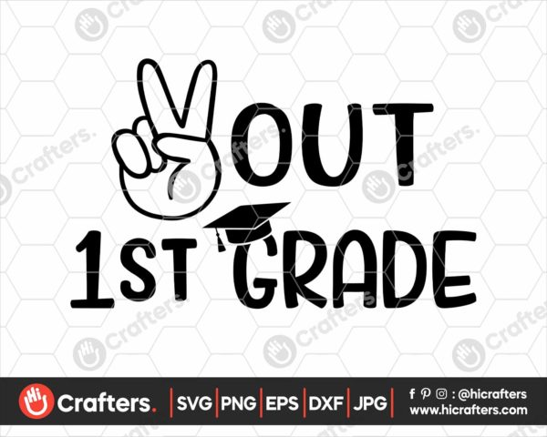 324 peace out 1st grade svg 1st grade graduation svg png