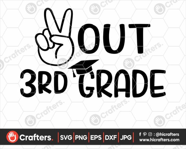 326 peace out 3rd grade svg 3rd grade graduation svg png