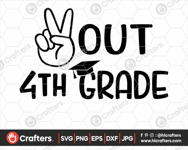 327 peace out 4th grade svg 4th grade graduation svg png