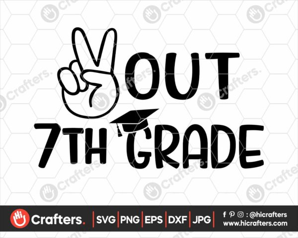 330 peace out 7th grade svg 7th grade graduation svg png