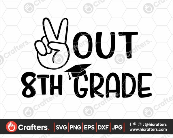 331 peace out 8th grade svg 8th grade graduation svg png