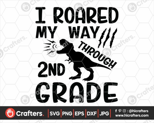 335 I Roared My Way Through 2nd Grade SVG PNG