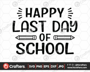 341 Free Happy Last Day of School SVG PNG