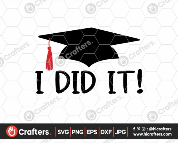 353 i did it graduation sign svg