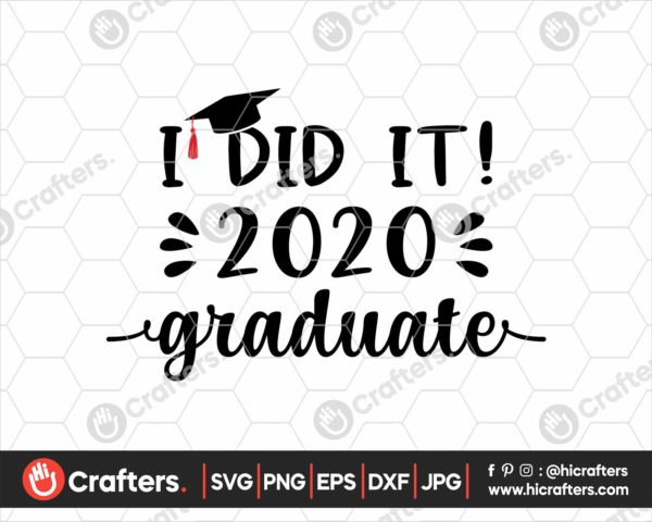 354 i did it graduate svg 2020 graduation svg png