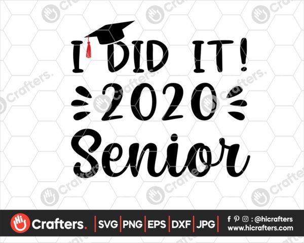 355 I Did It Graduation SVG Senior 2020 SVG
