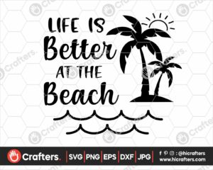 363 life is better at the beach svg