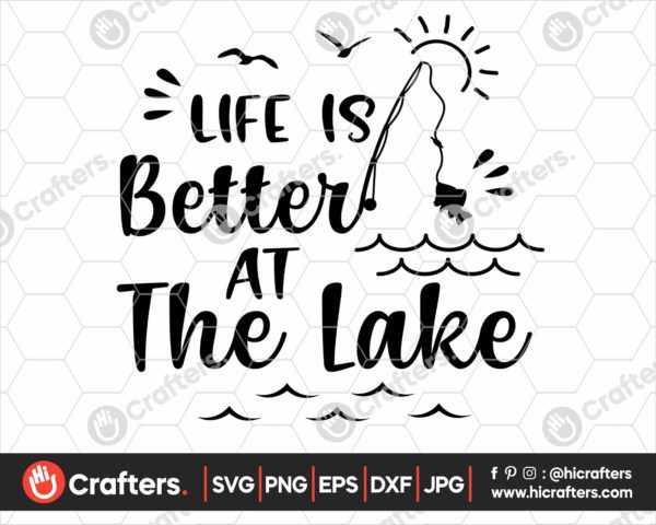 366 life is better at the lake svg png