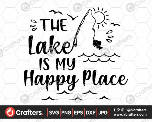 367 the lake is my happy place svg png