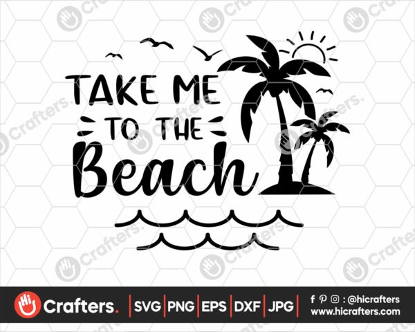 370 take me to the beach svg Summer svg png