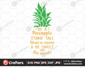 375 be a pineapple svg pineapple quote svg png