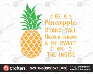 376 pineapple quote svg be a pineapple svg png