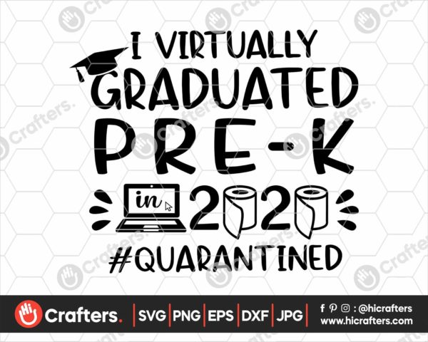 382 I Virtually Graduated Prek Svg Prek Graduation svg