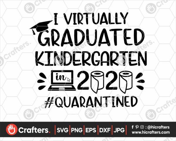 383 I Virtually Graduated Kindergarten Svg Kindergarten Graduation svg