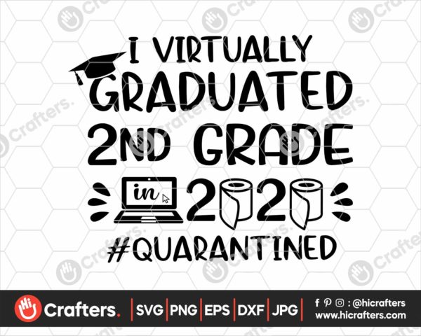 385 I Virtually Graduated 2nd Grade Svg 2nd Grade Graduation svg