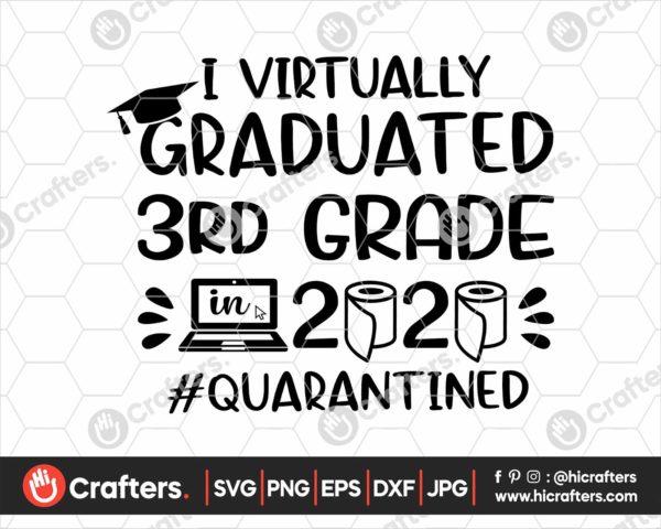 386 I Virtually Graduated 3rd Grade Svg 3rd Grade Graduation svg