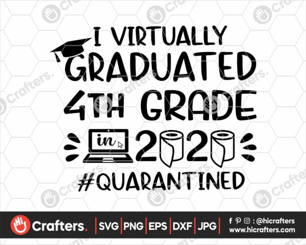 387 I Virtually Graduated 4th Grade Svg 4th Grade Graduation svg