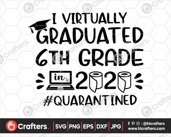 389 I Virtually Graduated 6th Grade Svg 6th Grade Graduation svg