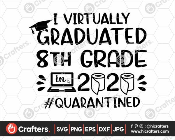 391 I Virtually Graduated 8th Grade Svg 8th Grade Graduation svg