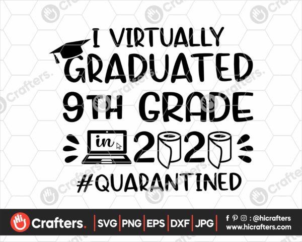 392 I Virtually Graduated 9th Grade Svg freshman graduation svg
