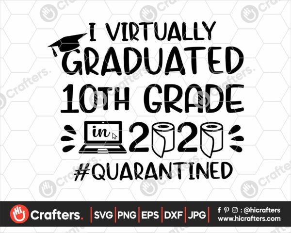 393 I Virtually Graduated 10th Grade Svg Sophomore svg Graduation svg