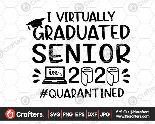 396 I Virtually Graduated Senior Svg Senior Graduation svg
