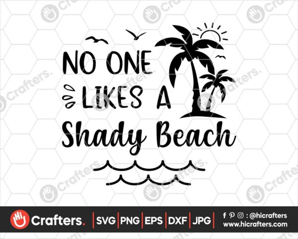 401 No One Likes A Shady Beach Svg png