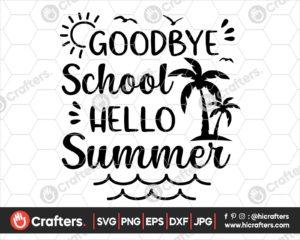 408 Goodbye School Hello Summer Svg png