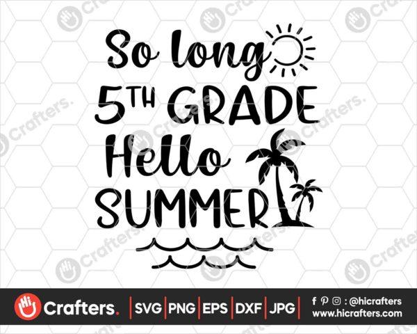 417 So Long 5th Grade Hello Summer SVG Fifth Grade SVG