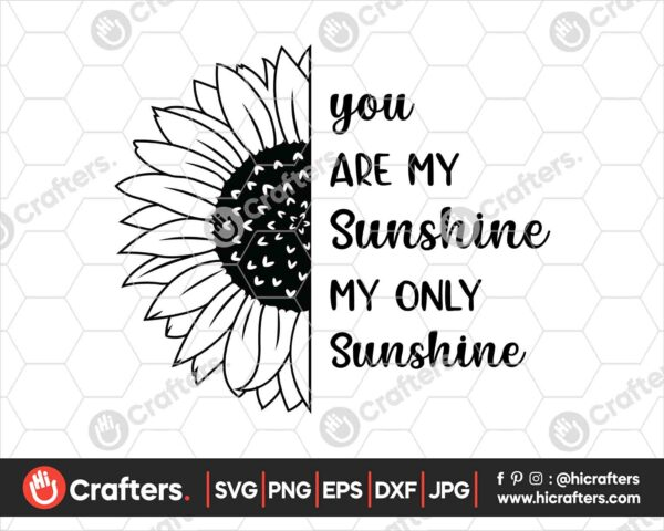 423 sunflower you are my sunshine svg