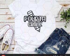 438 1st day of school svg Fourth Grade svg for cricut