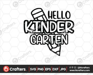 442 Hello Kindergarten SVG PNG Kindergarten Teacher SVG
