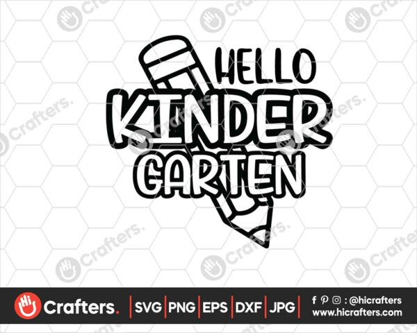 442 Hello Kindergarten SVG PNG Kindergarten Teacher SVG