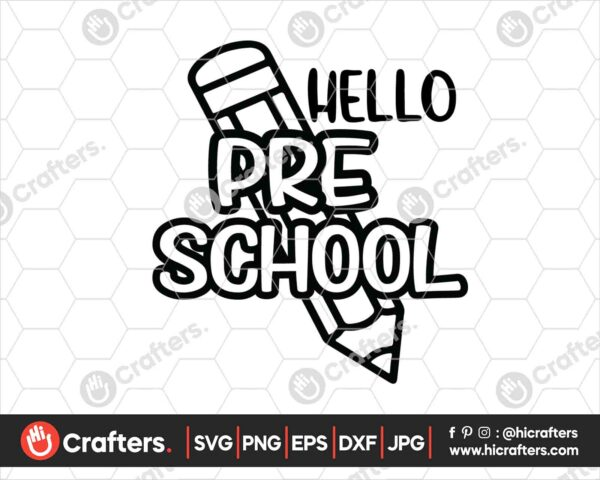 443 Hello Preschool SVG PNG Preschool Teacher SVG