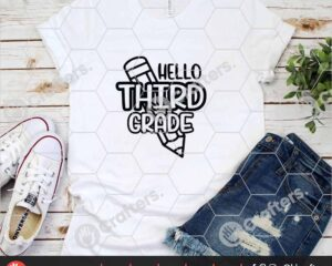 446 Hello Third Grade SVG PNG Third Grade Teacher SVG