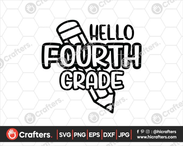447 Hello 4th Grade SVG PNG 4th Grade Teacher SVG