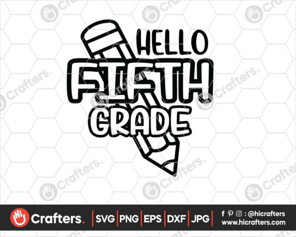 448 Hello 5th Grade SVG PNG 5th Grade Teacher SVG