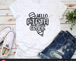 448 Hello Fifth Grade SVG PNG Fifth Grade Teacher SVG
