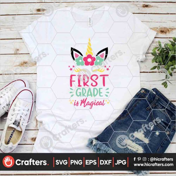 454 1st Grade is Magical SVG First Grade Unicorn SVG For Cricut