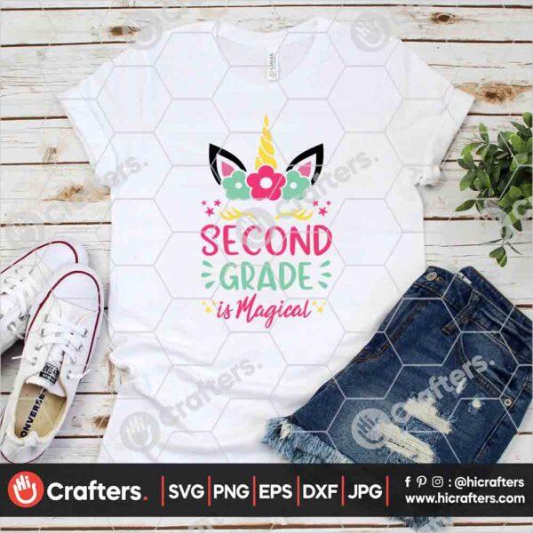 455 2nd Grade is Magical SVG Second Grade Unicorn SVG For Cricut