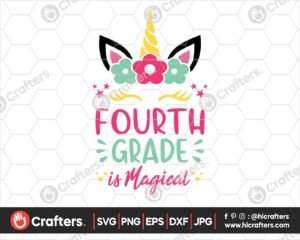 457 4th Grade is Magical SVG Fourth Grade Unicorn SVG PNG