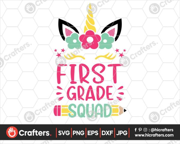 463 1st Grade Squad SVG First Grade Unicorn SVG PNG