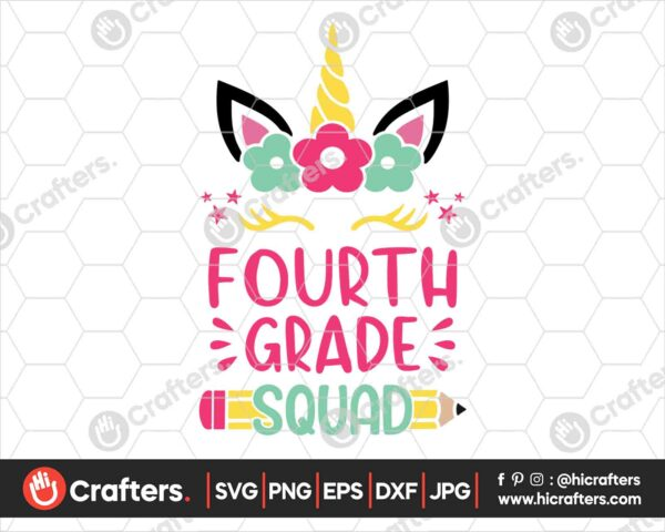 466 4th Grade Squad SVG Fourth Grade Unicorn SVG PNG