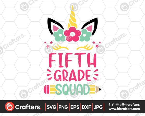 467 5th Grade Squad SVG Fifth Grade Unicorn SVG PNG