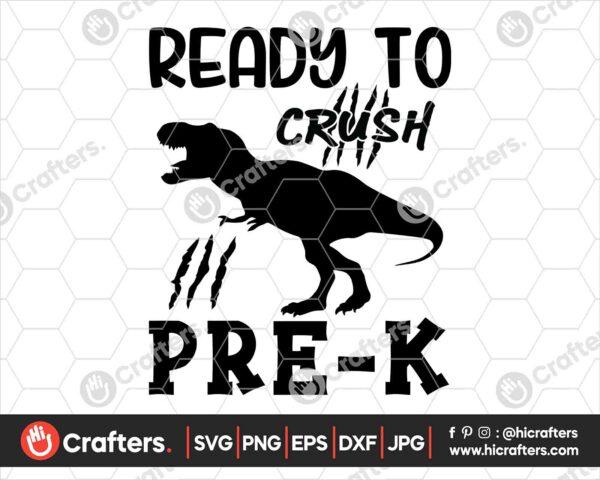 470 Ready to Crush Pre k SVG Prek Dinosaur SVG PNG