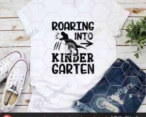 480 Roaring into kindergarten SVG kindergarten Dinosaur SVG For Cricut