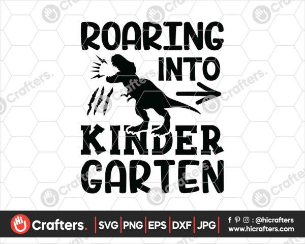 480 Roaring into kindergarten SVG kindergarten Dinosaur SVG PNG