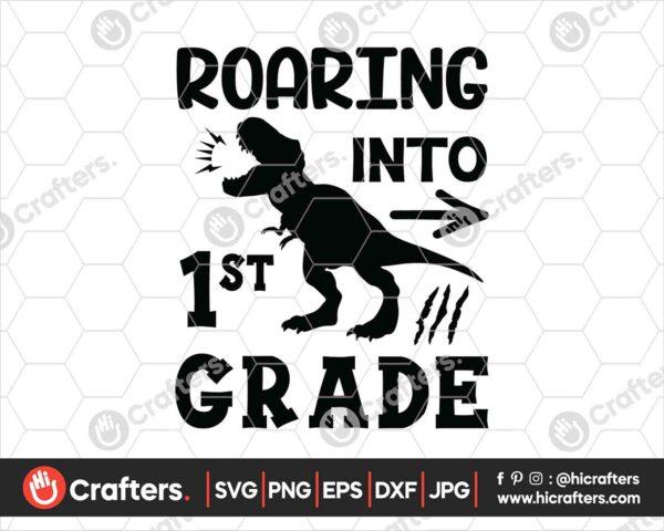 481 Roaring into 1st Grade SVG First Grade Dinosaur SVG PNG