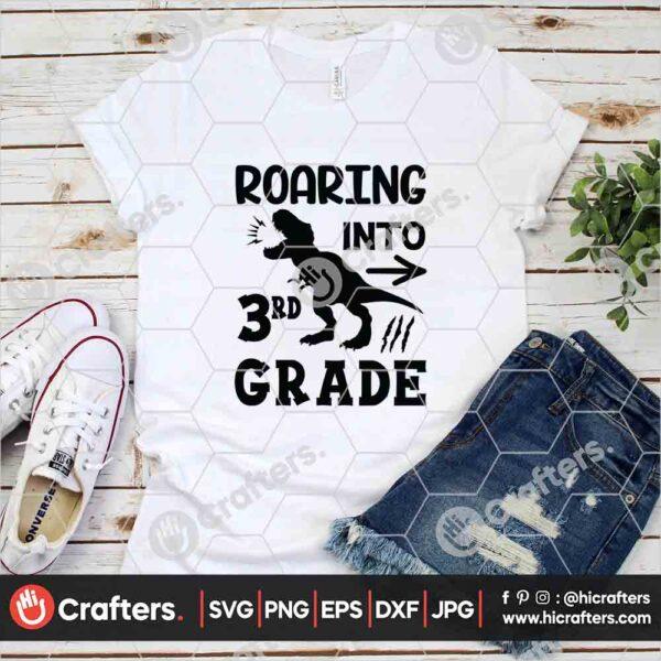 483 Roaring into 3rd Grade SVG Third Grade Dinosaur SVG For Cricut
