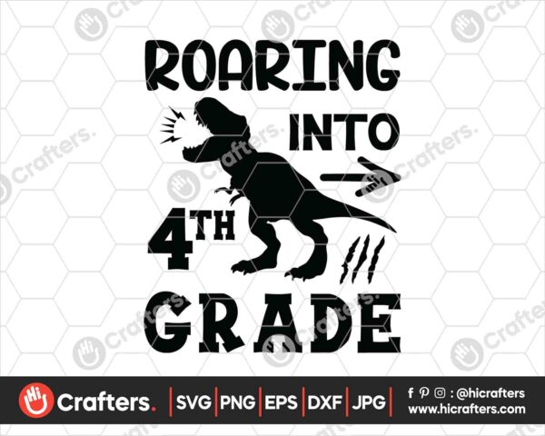 484 Roaring into 4th Grade SVG Fourth Grade Dinosaur SVG PNG